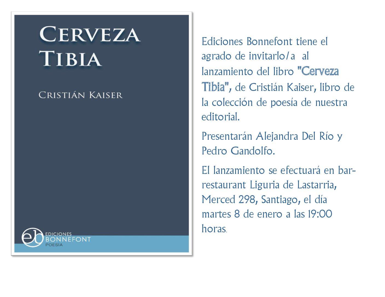 """Lanzamiento del  libro """"Cerveza Tibia"""",  de Cristián Kaiser"""